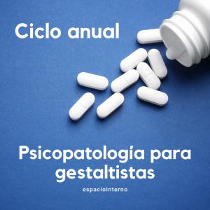 PSICOPATOLOGÍA PARA GESTALTISTAS