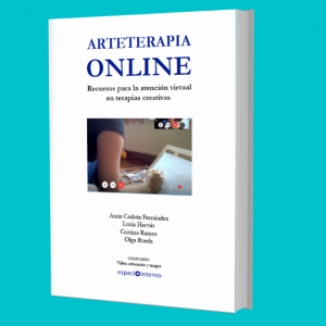 Arteterapia Online. Recursos para la atención virtual en terapias creativas